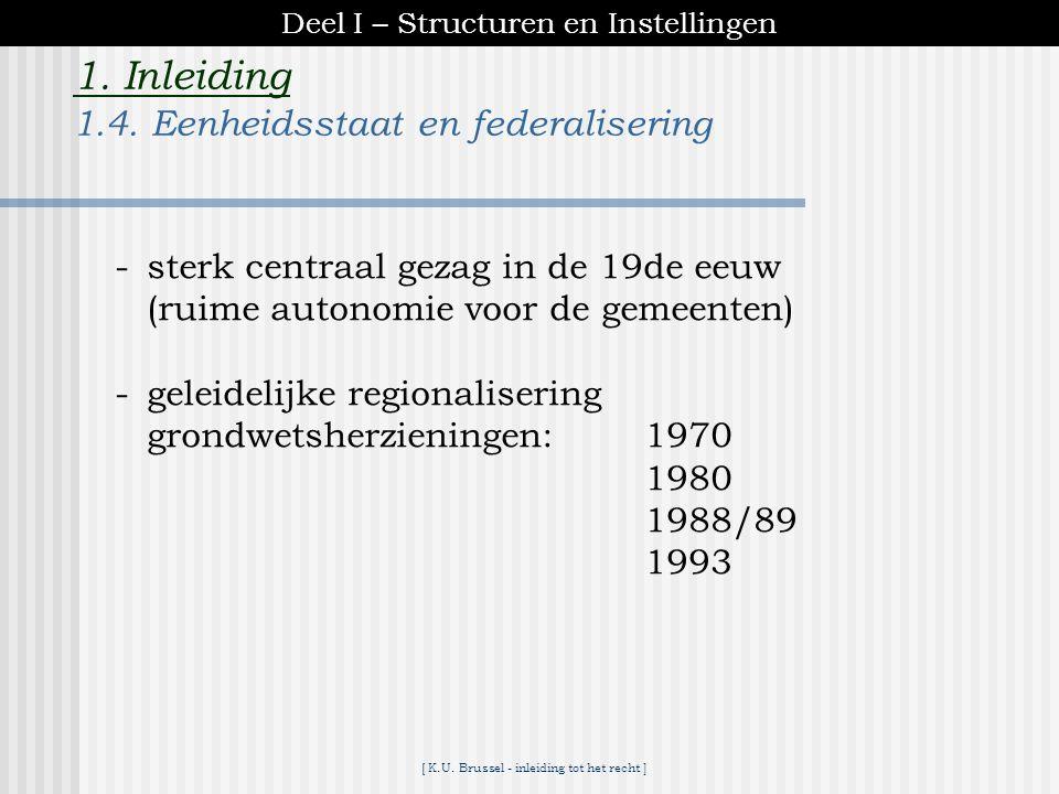 [ K.U. Brussel - inleiding tot het recht ] 1. Inleiding wetgevende macht rechterlijke machtuitvoerende macht -onverenigbaarheid van een parlementair m