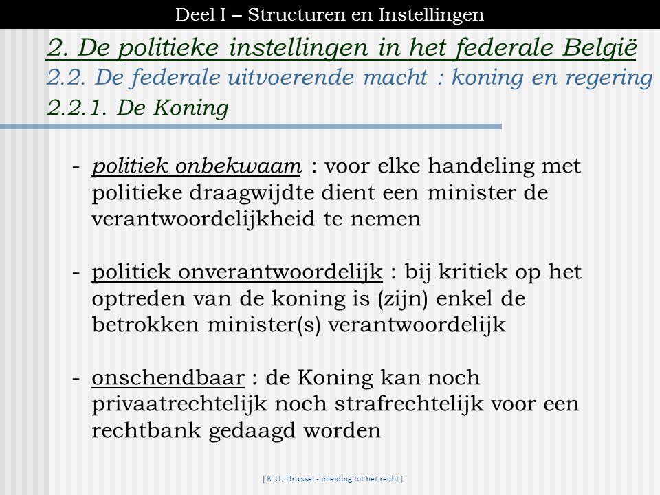[ K.U. Brussel - inleiding tot het recht ] 2. De politieke instellingen in het federale België -moties : van wantrouwen [een stemming wordt uitgelokt