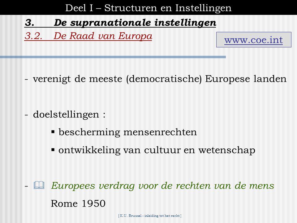 [ K.U. Brussel - inleiding tot het recht ] *** Het Internationaal Strafhof *** niet te verwarren met het Internationaal Gerechtshof beide met zetel in