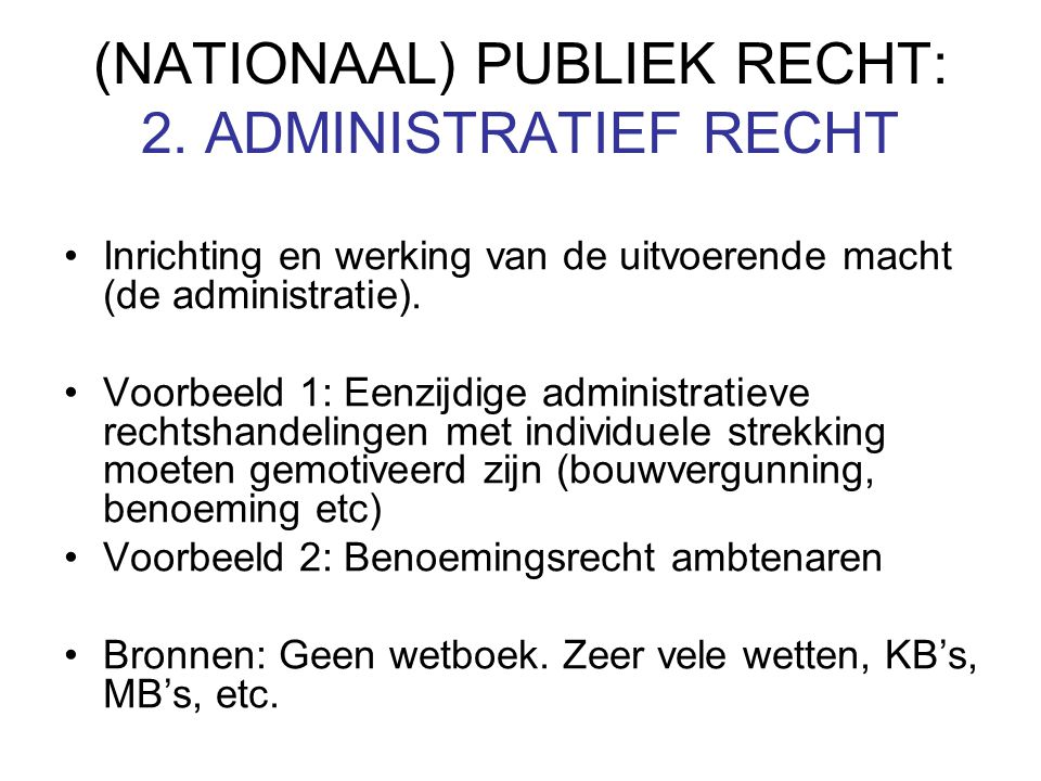 (NATIONAAL) PUBLIEK RECHT: 2.