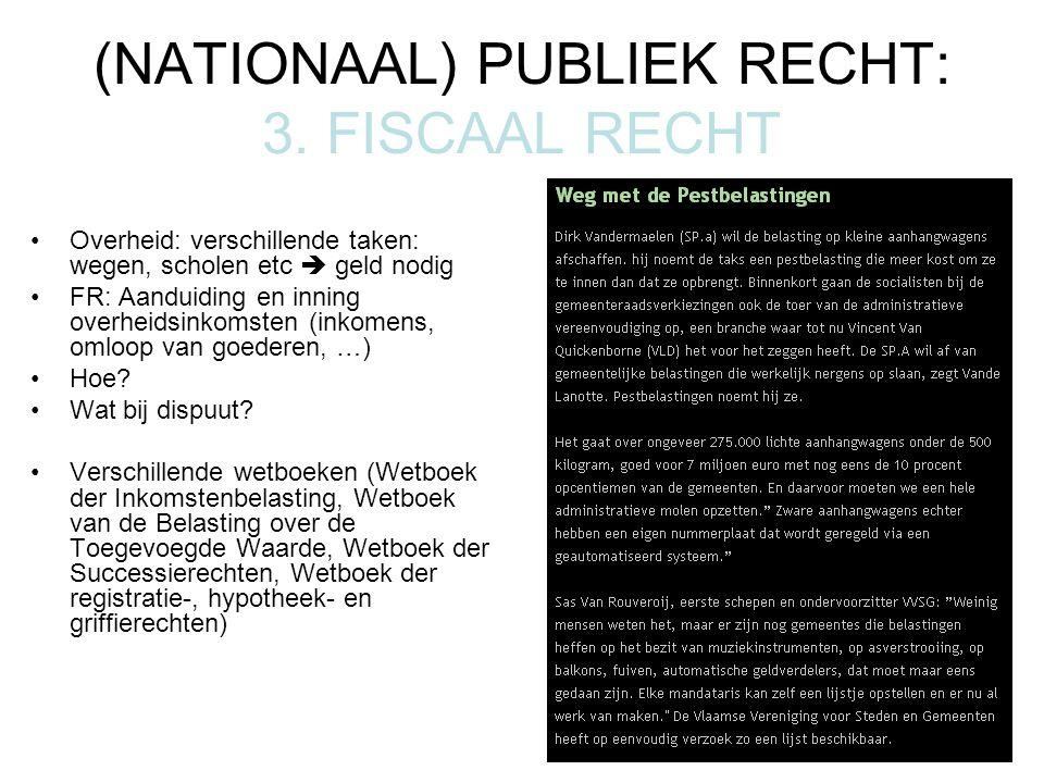 (NATIONAAL) PUBLIEK RECHT: 3.