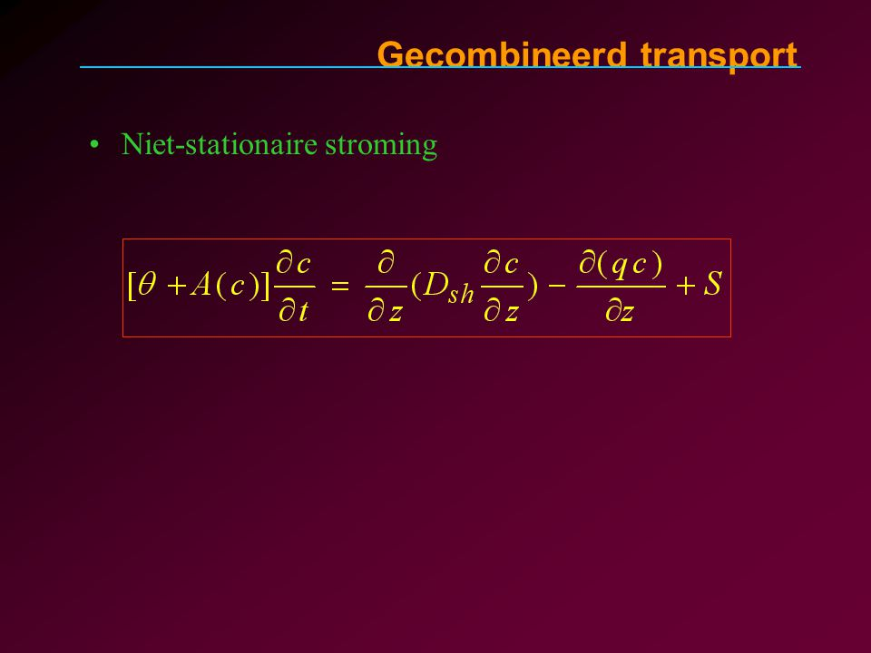 Gecombineerd transport Niet-stationaire stroming