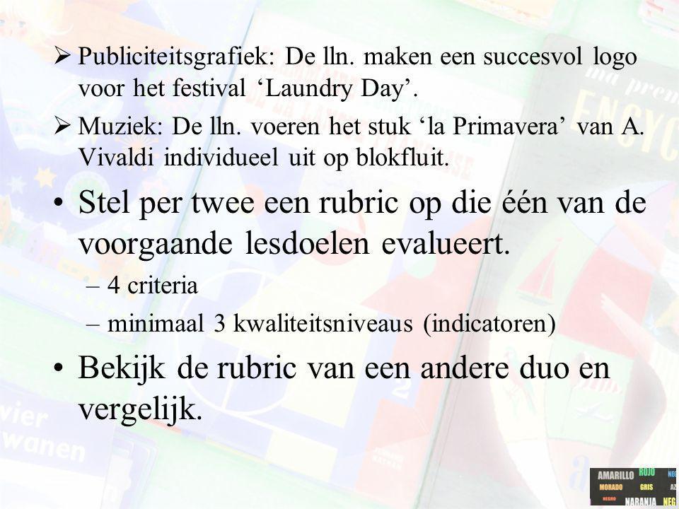  Publiciteitsgrafiek: De lln. maken een succesvol logo voor het festival 'Laundry Day'.  Muziek: De lln. voeren het stuk 'la Primavera' van A. Vival