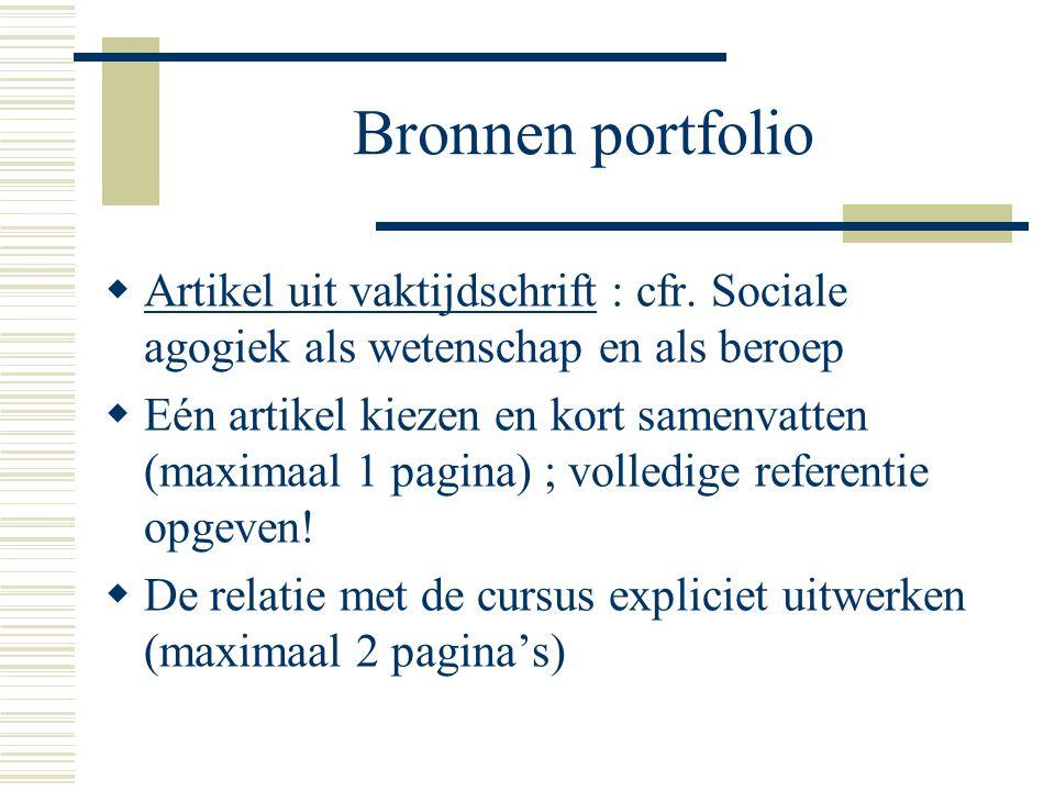 Bronnen portfolio  Artikel uit vaktijdschrift : cfr.