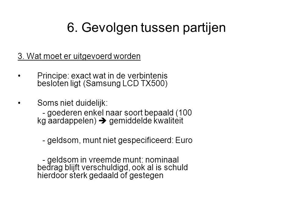 6.Gevolgen tussen partijen 3.
