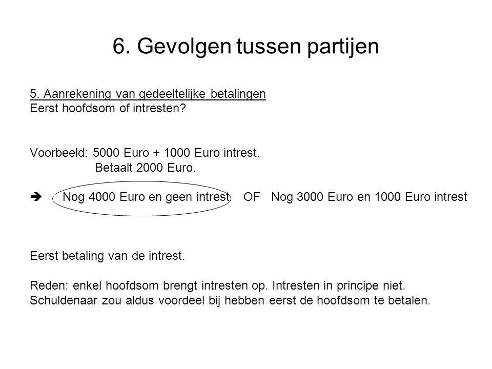 6.Gevolgen tussen partijen 5.