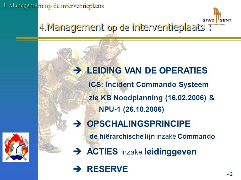 41 4. Management op de interventieplaats