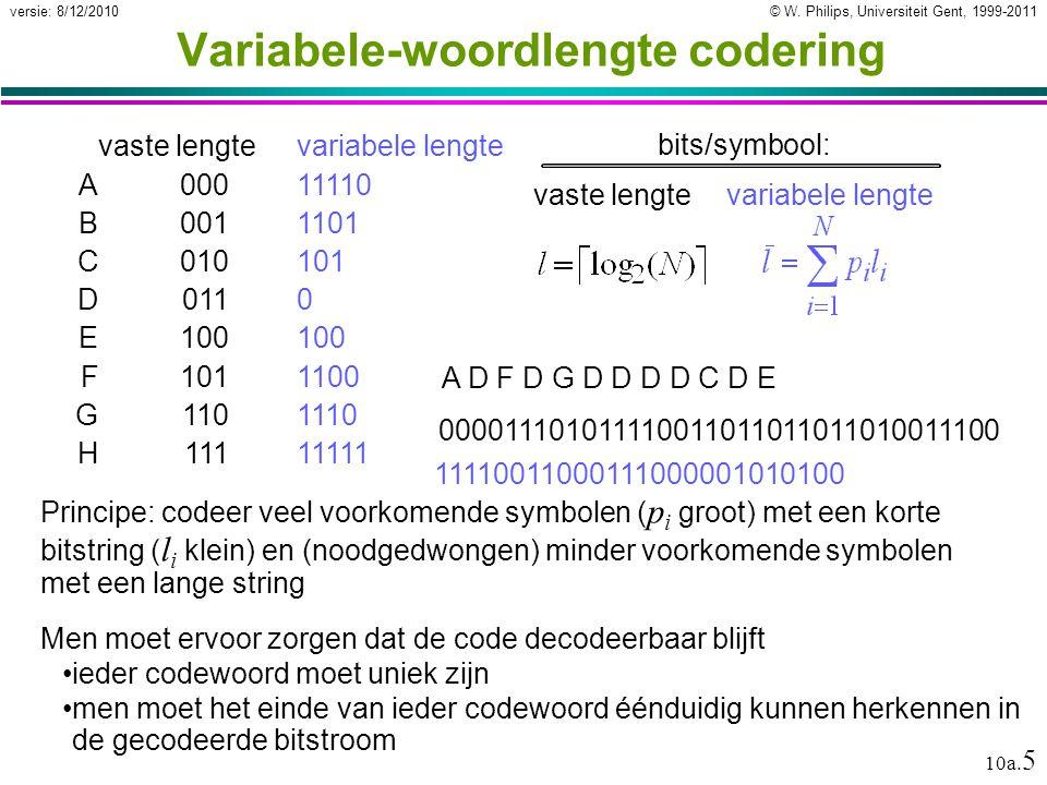 © W.Philips, Universiteit Gent, 1999-2011versie: 8/12/2010 10a.