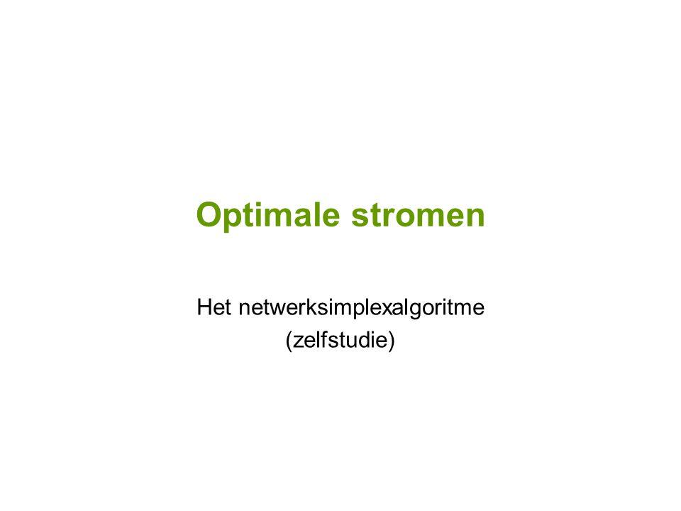 Optimale stromen Het netwerksimplexalgoritme (zelfstudie)