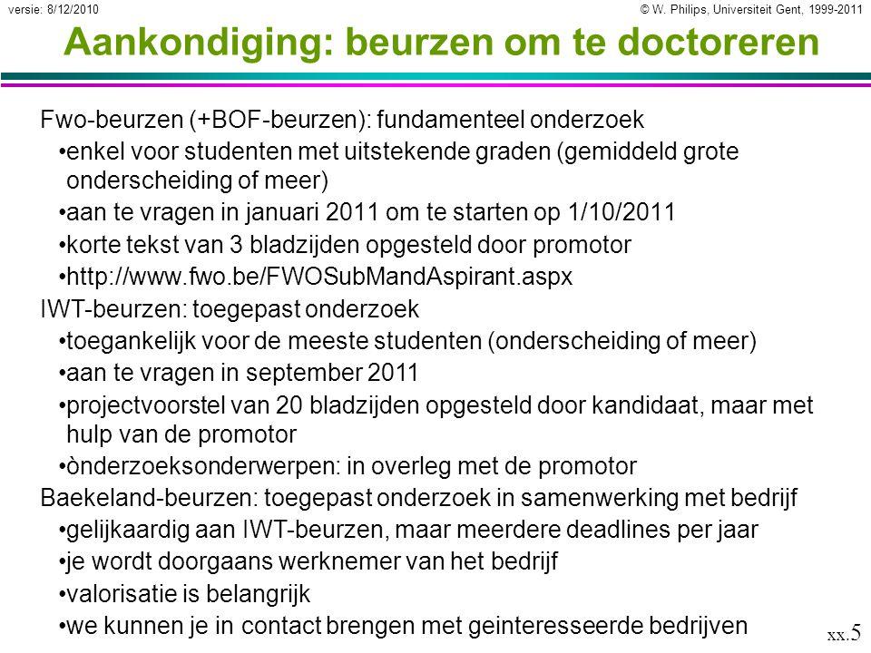 © W. Philips, Universiteit Gent, 1999-2011versie: 8/12/2010 xx.