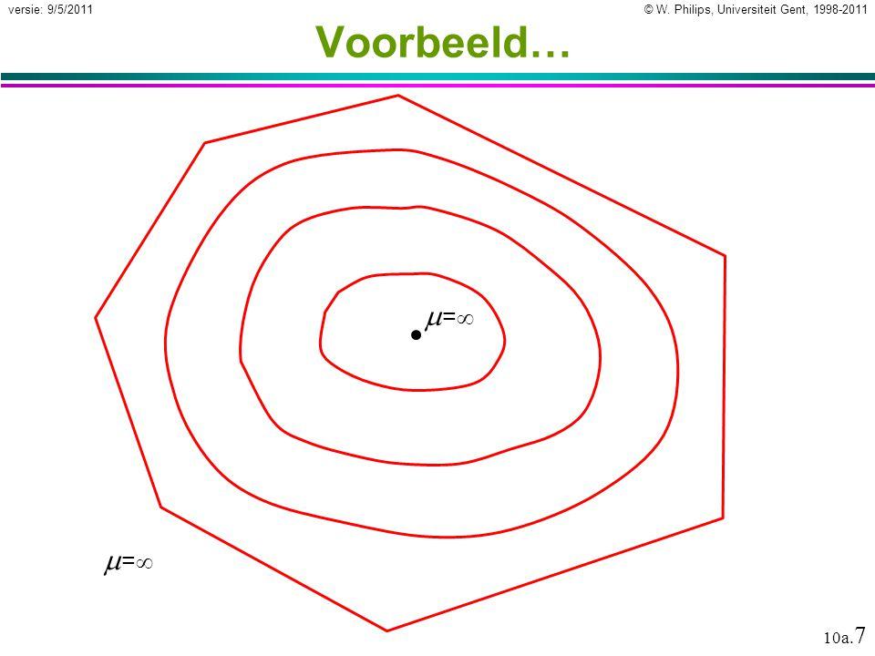 © W. Philips, Universiteit Gent, 1998-2011versie: 9/5/2011 10a. 7 Voorbeeld… == ==
