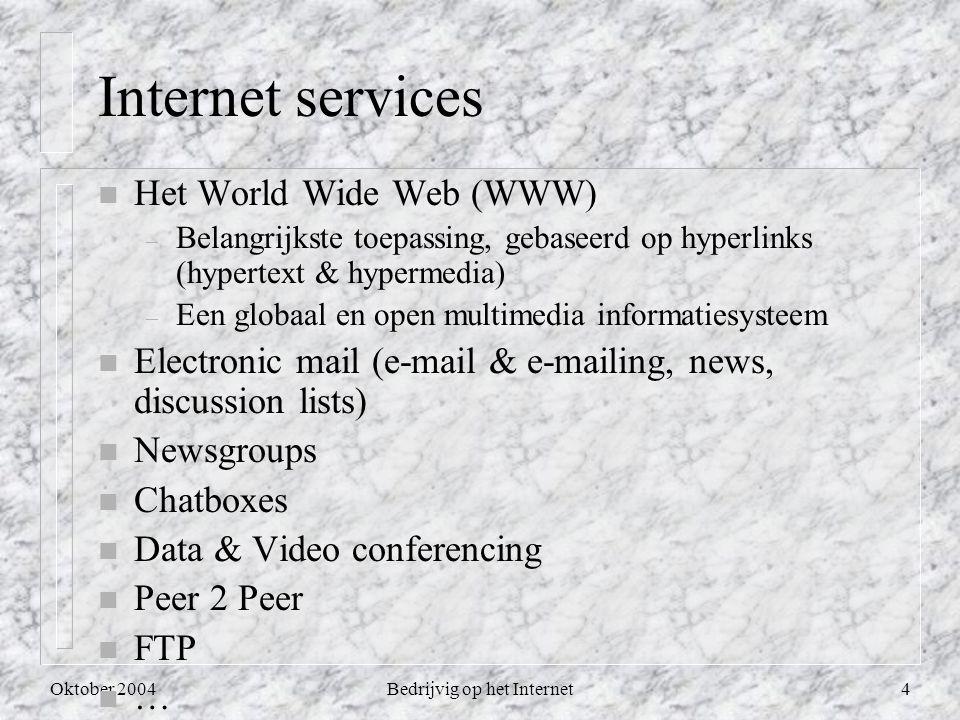 Oktober 2004Bedrijvig op het Internet5 Soorten informatie op het Internet n Documenten: elk medium dat in digitale vorm opgeslagen kan worden – txt, doc, pdf, html, … files – multimedia documenten: geluid, stil beeld, bewegend beeld (cartoon, video, film, …) n Software (incl.
