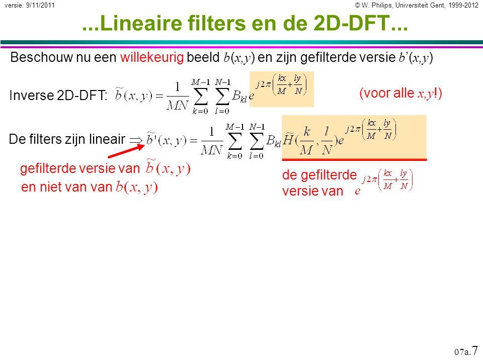 © W. Philips, Universiteit Gent, 1999-2012versie: 9/11/2011 07a.