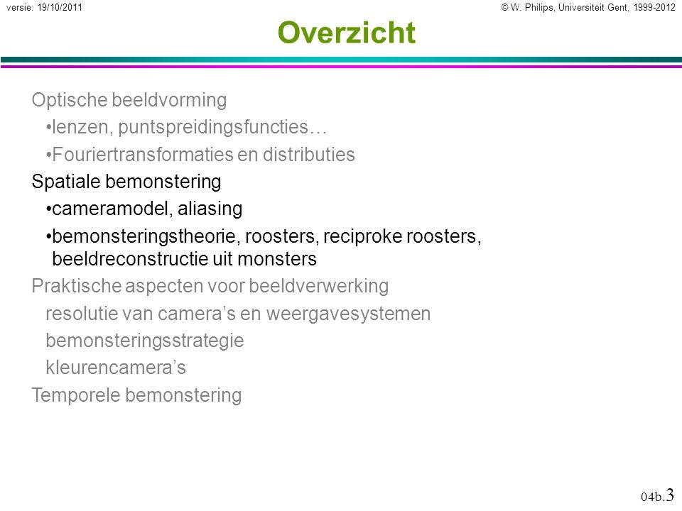 © W.Philips, Universiteit Gent, 1999-2012versie: 19/10/2011 04b.