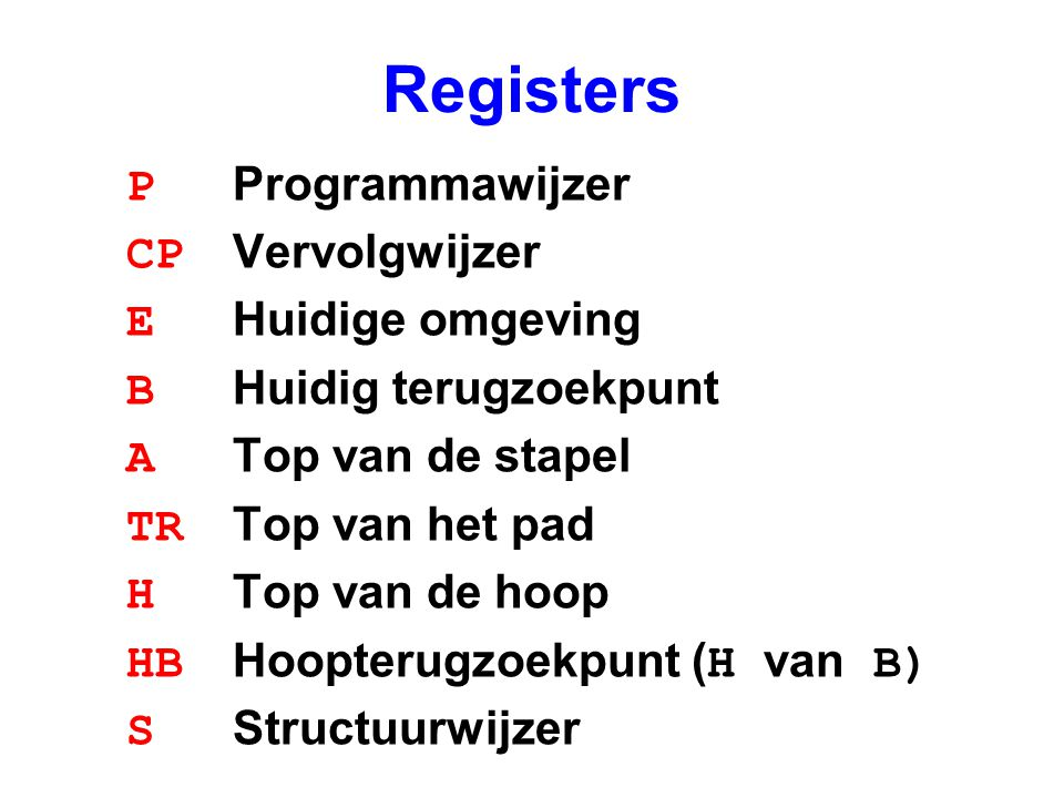 Feiten met gestructureerde argumenten p/1:switch_on_term Lv,fail,fail,Ls Ls:switch_on_structure 1,(f/1:label_f) label_f:try f1, 1 trust f2 Lv:try_me_else clause2, 1 f1:get_structure f/1, A1 unify_constant 1 proceed clause2:trust_me_else fail f2:get_structure f/1, A1 unify_constant 2 proceed p(f(1)).