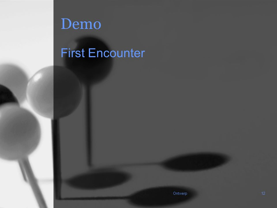 Ontwerp12 Demo First Encounter