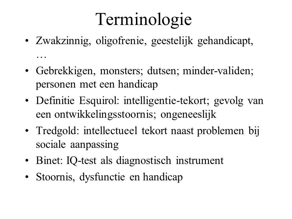 Terminologie Zwakzinnig, oligofrenie, geestelijk gehandicapt, … Gebrekkigen, monsters; dutsen; minder-validen; personen met een handicap Definitie Esq
