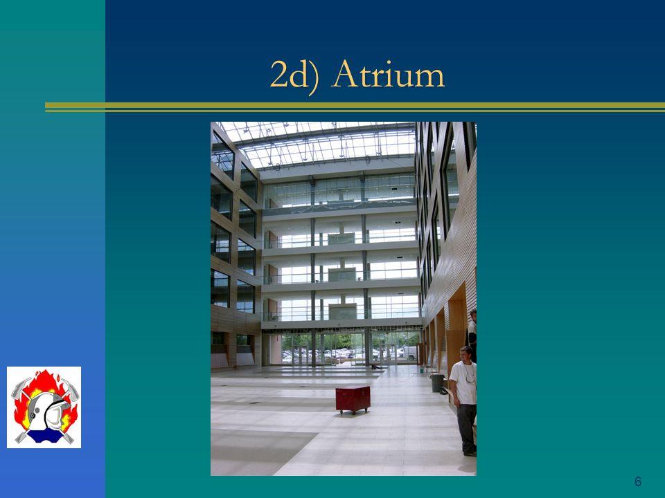 6 2d) Atrium