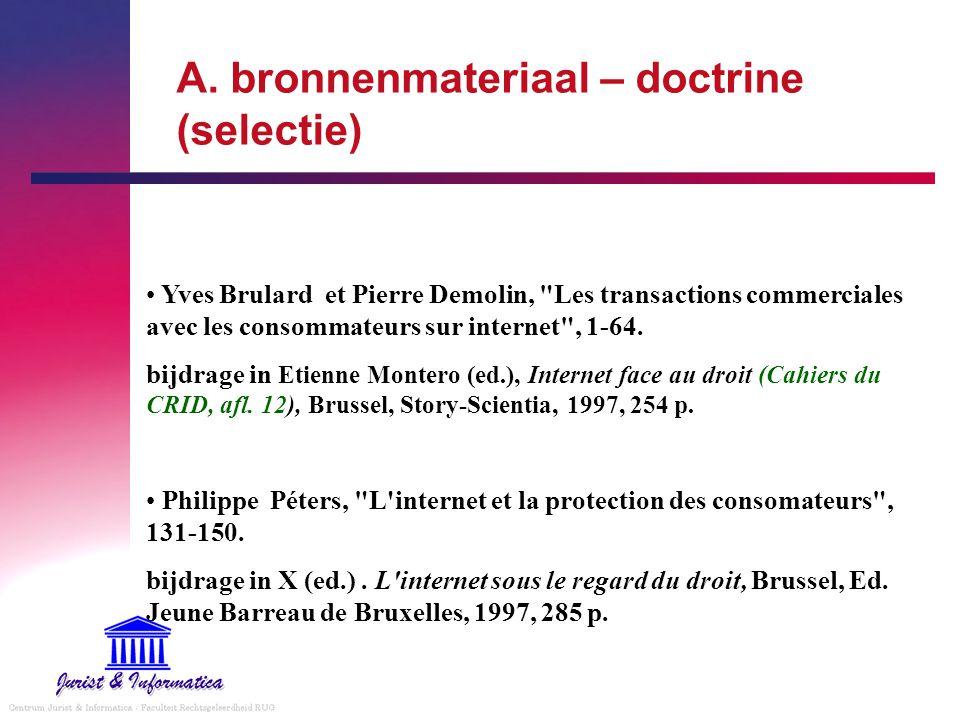 A. bronnenmateriaal – doctrine (selectie) Yves Brulard et Pierre Demolin,