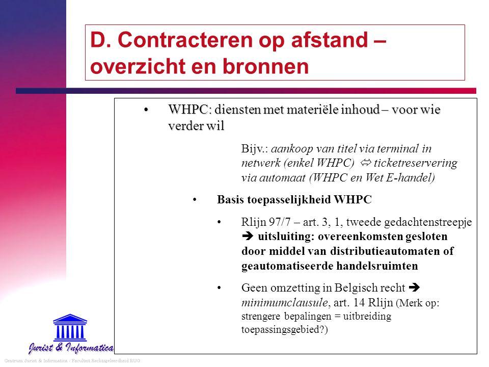 D. Contracteren op afstand – overzicht en bronnen WHPC: diensten met materiële inhoud – voor wie verder wilWHPC: diensten met materiële inhoud – voor