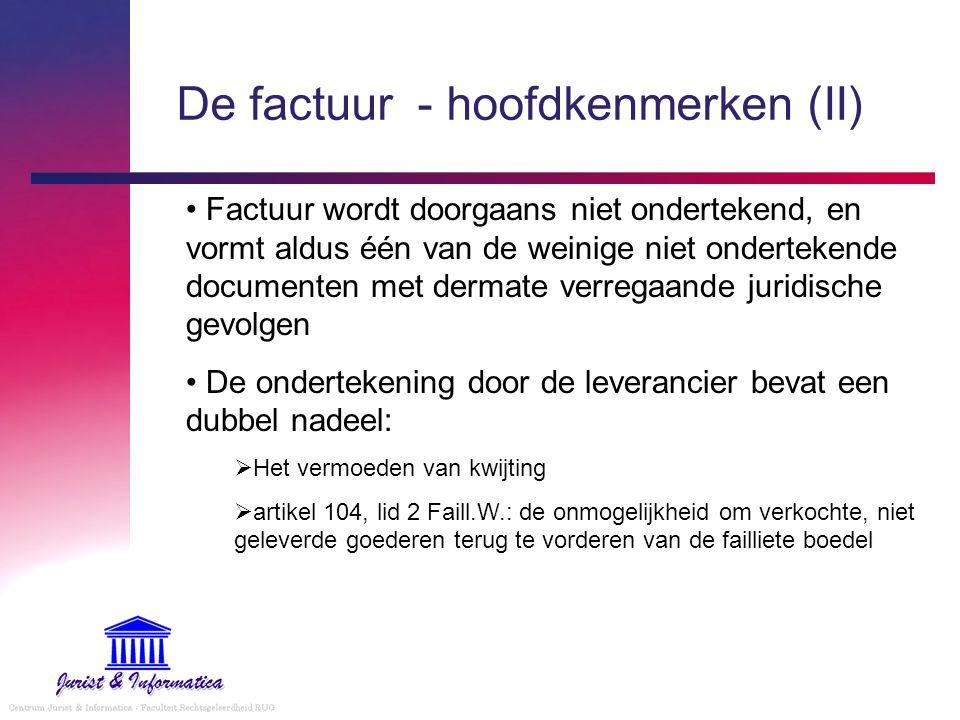 Elektronisch factureren Economisch voordeel (studie van Gartner: 1,3 mio EUR per middelgroot bedrijf per jaar) Wettelijk kader: Sinds 1996: Belgische BTW aanschrijving (individuele vergunningen) EU RL nr.