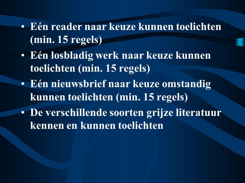 Eén bijzonder verklarend woordenboek naar keuze kunnen toelichten (min.
