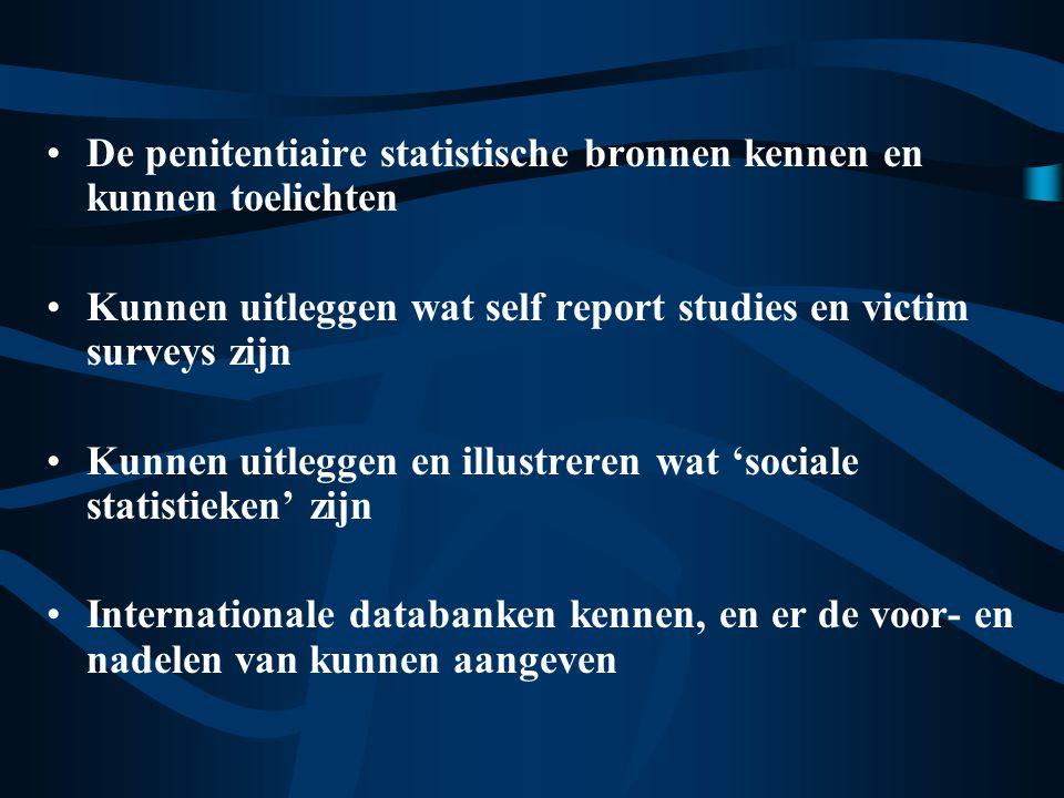 De criteria om de waarde van een databank te meten, kunnen uitleggen De politiële statistische bronnen kennen en kunnen toelichten De gerechtelijke statistische bronnen kennen en kunnen toelichten