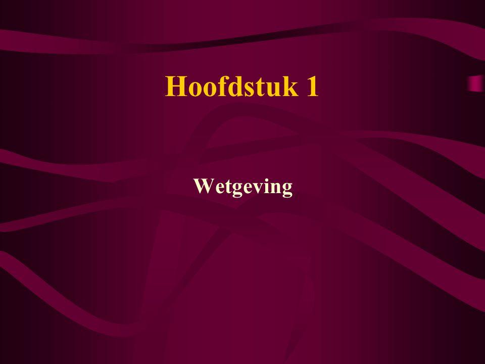 Hoofdstuk 1 Wetgeving