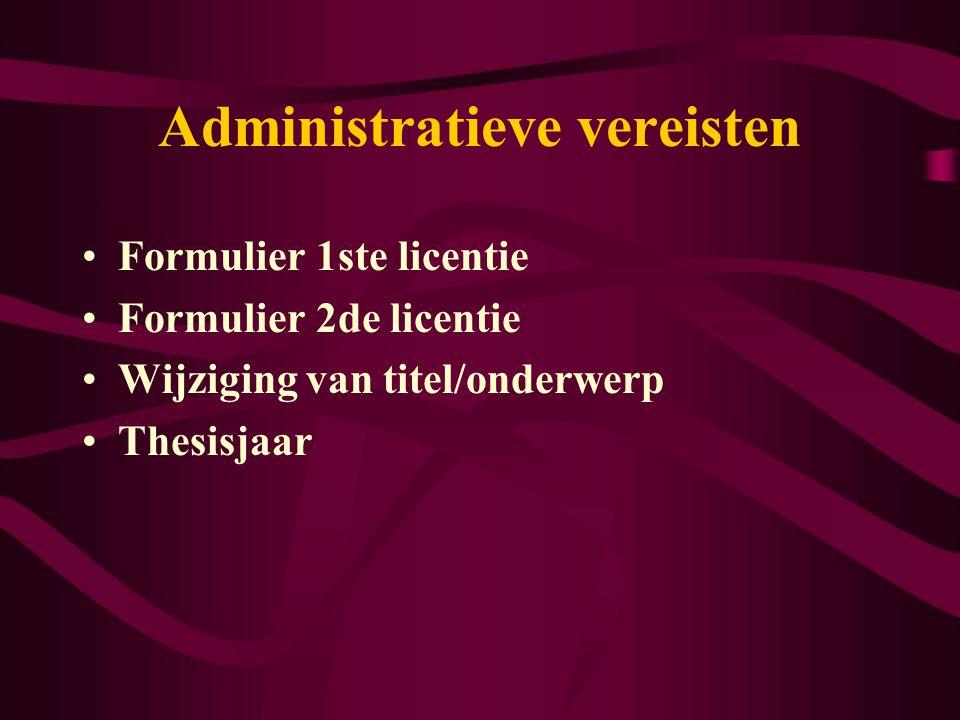 Plichten van de student Administratieve vereisten Zelfstandigheid Regelmatige contactname met promotor Respecteren van timing en opzet