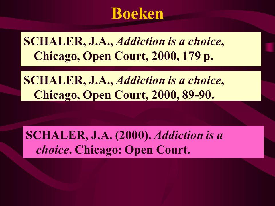 Refereren in lopende tekst: systeem 2 … Schaler (2000, p.