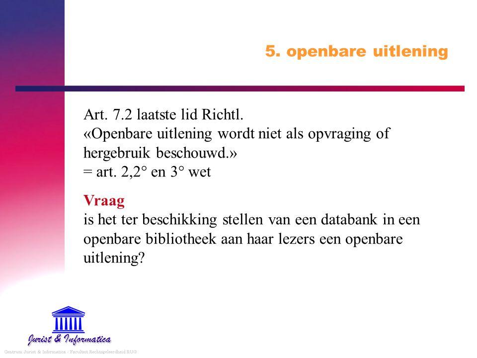 5.openbare uitlening Art. 7.2 laatste lid Richtl.