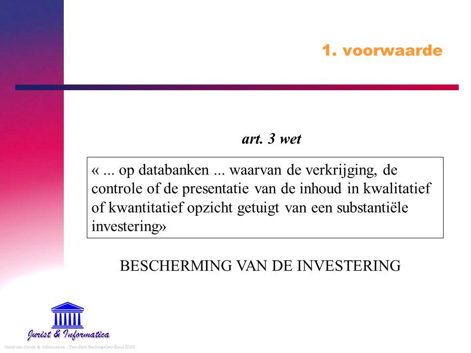 1.voorwaarde «... op databanken...