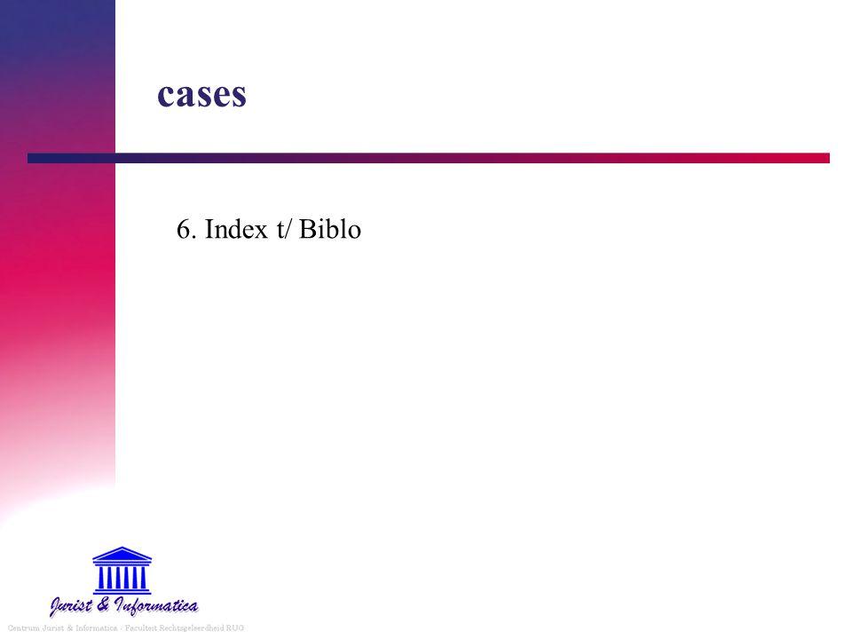 cases 6. Index t/ Biblo