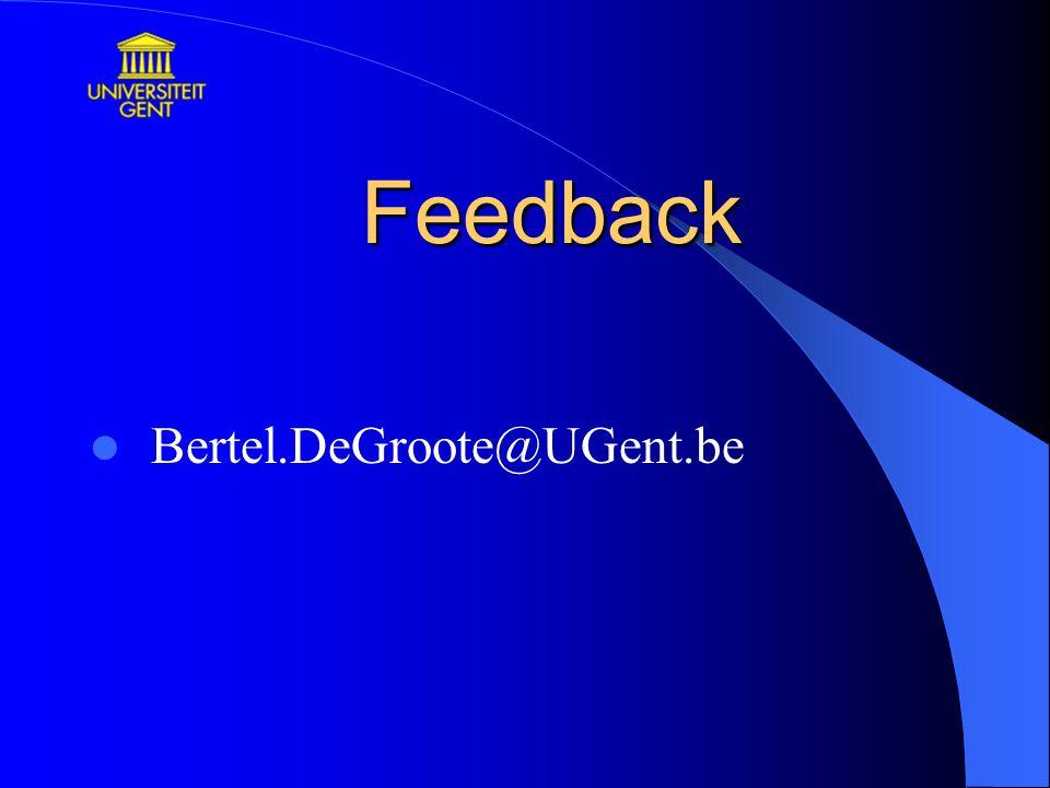 Feedback Bertel.DeGroote@UGent.be