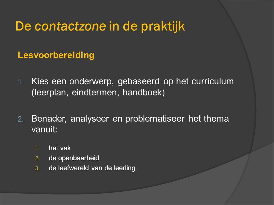De contactzone in de praktijk Lesvoorbereiding 1.