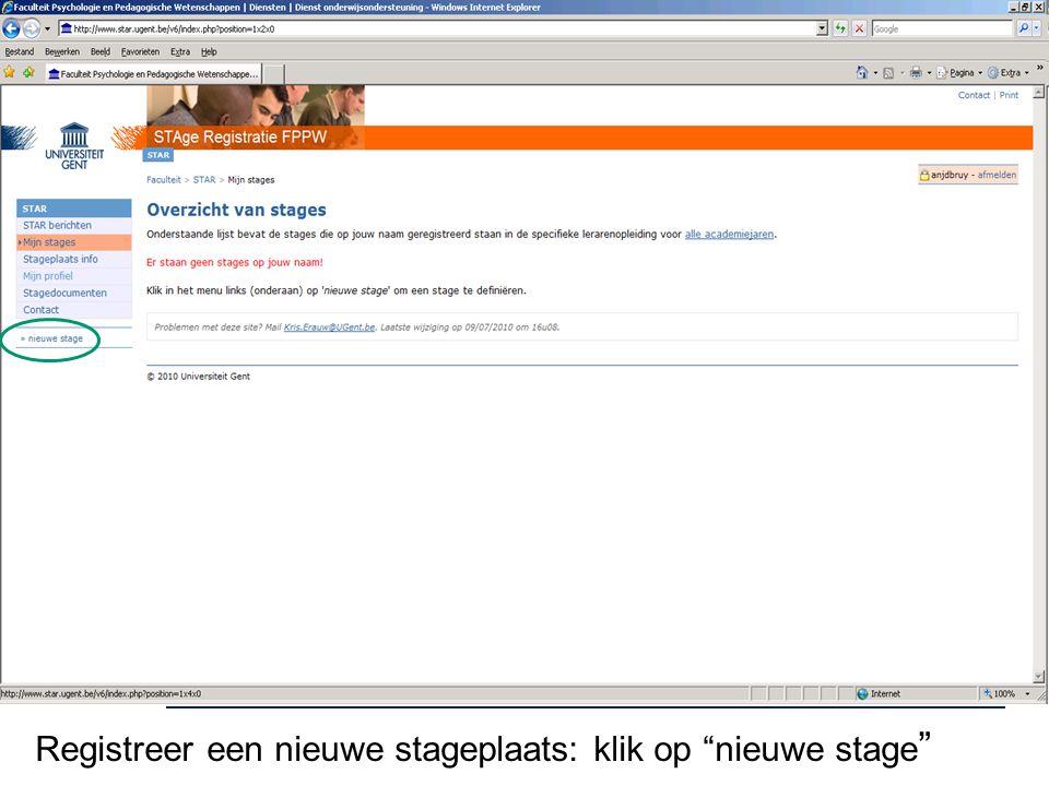 """Registreer een nieuwe stageplaats: klik op """"nieuwe stage """""""