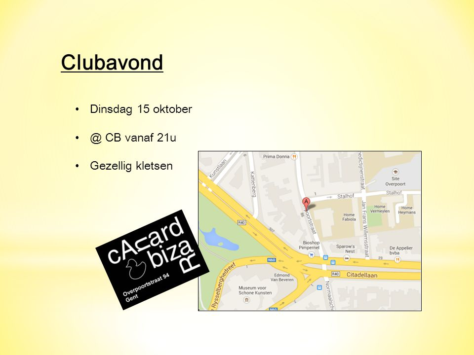 Clubavond Dinsdag 15 oktober @ CB vanaf 21u Gezellig kletsen