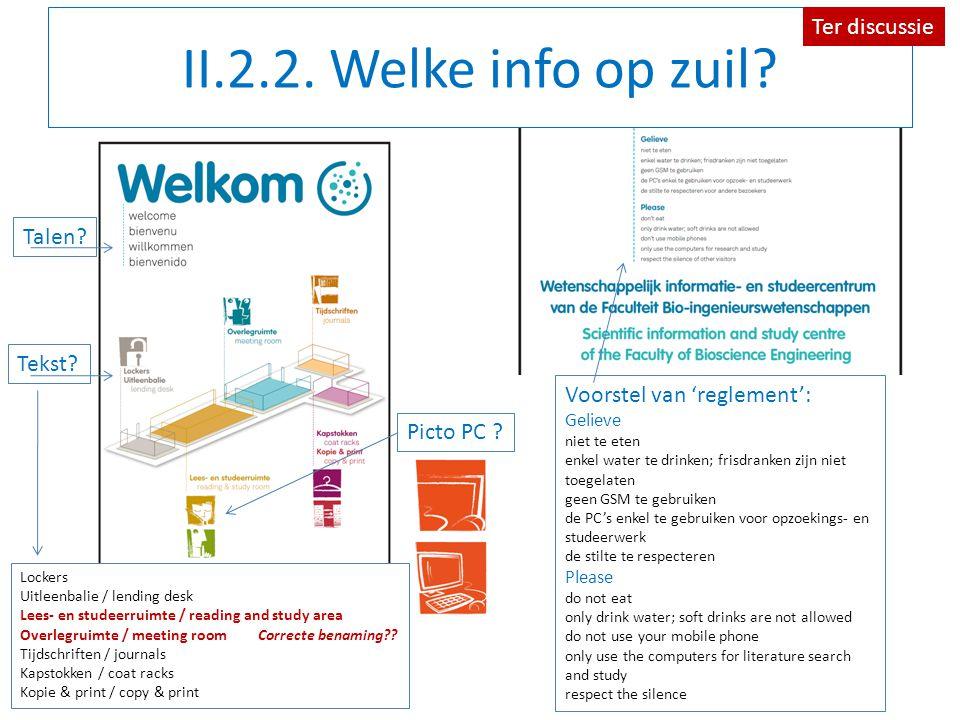 II.2.2. Welke info op zuil. Talen. Picto PC . Tekst.