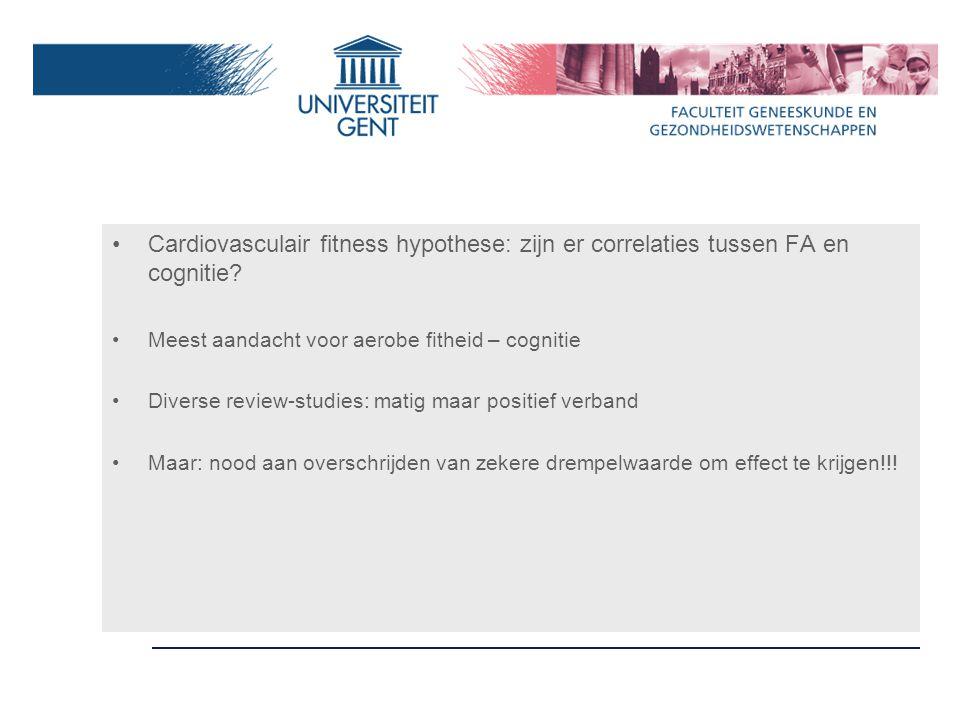 Cardiovasculair fitness hypothese: zijn er correlaties tussen FA en cognitie.