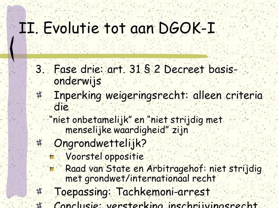 II. Evolutie tot aan DGOK-I 3.Fase drie: art.