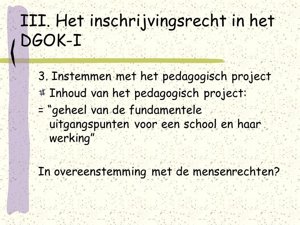 III. Het inschrijvingsrecht in het DGOK-I 3.