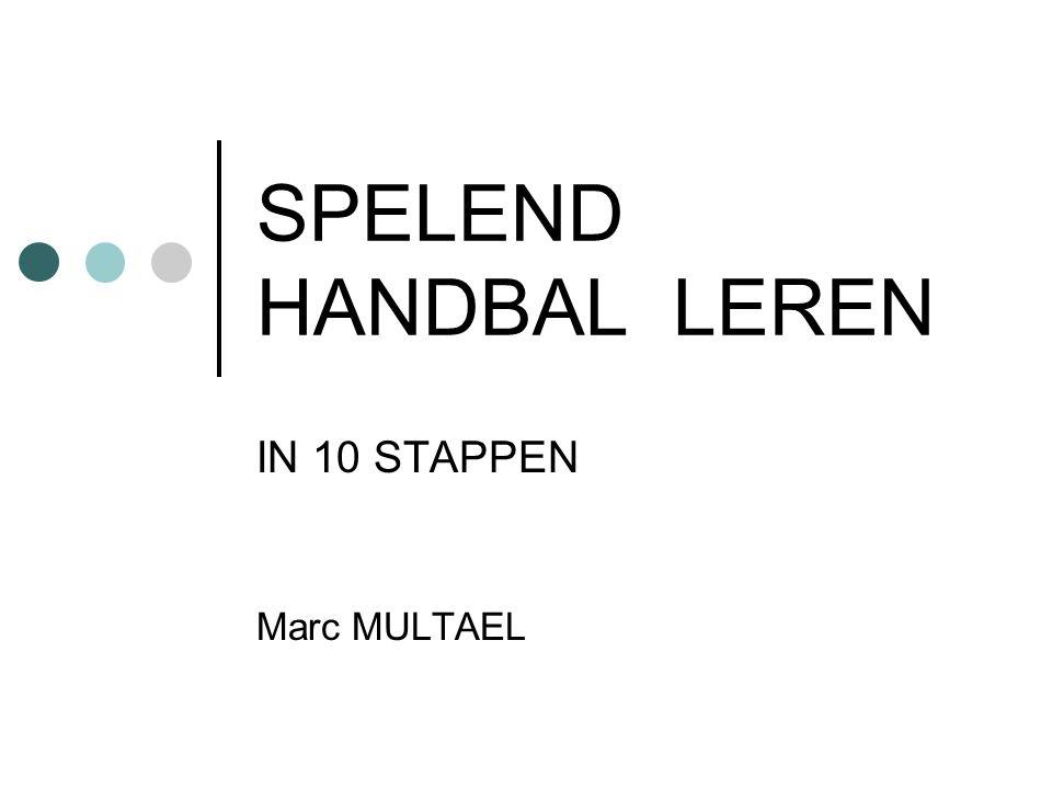 Marc MULTAELSpelend handbal leren 22 Grondvorm 5 spel 5:5 / sit 5:4 doelgebied is een cirkel nieuwe rol voor de cirkelspeler : - verbinding tussen de opbouwers - verbinding tussen opbouwer en hoek