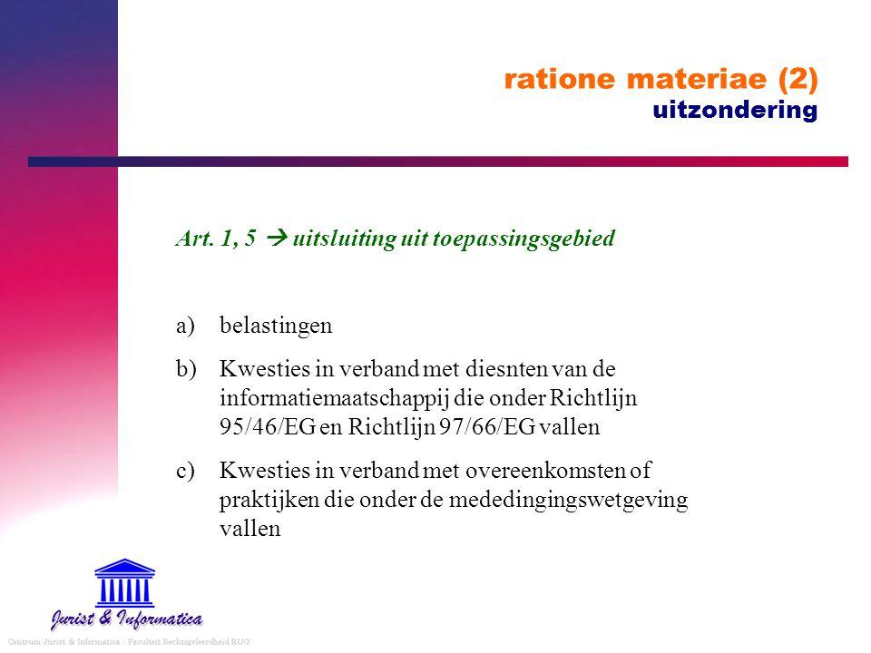 ratione materiae (2) uitzondering Art. 1, 5  uitsluiting uit toepassingsgebied a)belastingen b)Kwesties in verband met diesnten van de informatiemaat