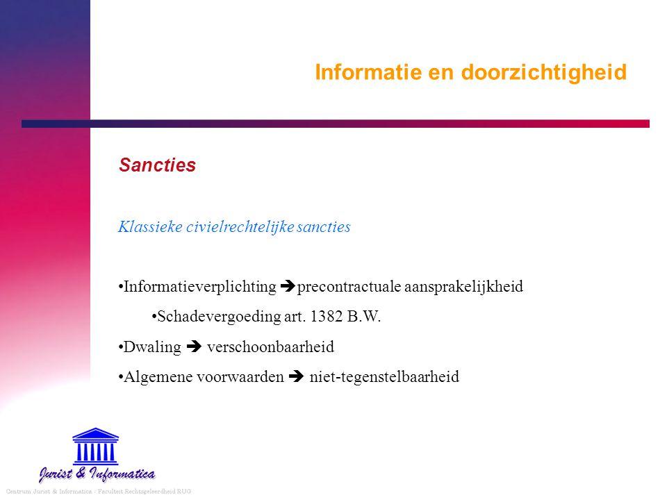 Informatie en doorzichtigheid Sancties Klassieke civielrechtelijke sancties Informatieverplichting  precontractuale aansprakelijkheid Schadevergoedin