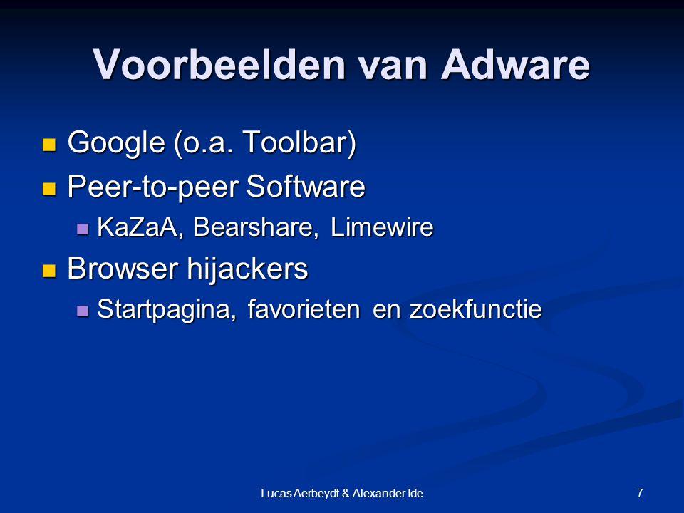 7Lucas Aerbeydt & Alexander Ide Voorbeelden van Adware Google (o.a.