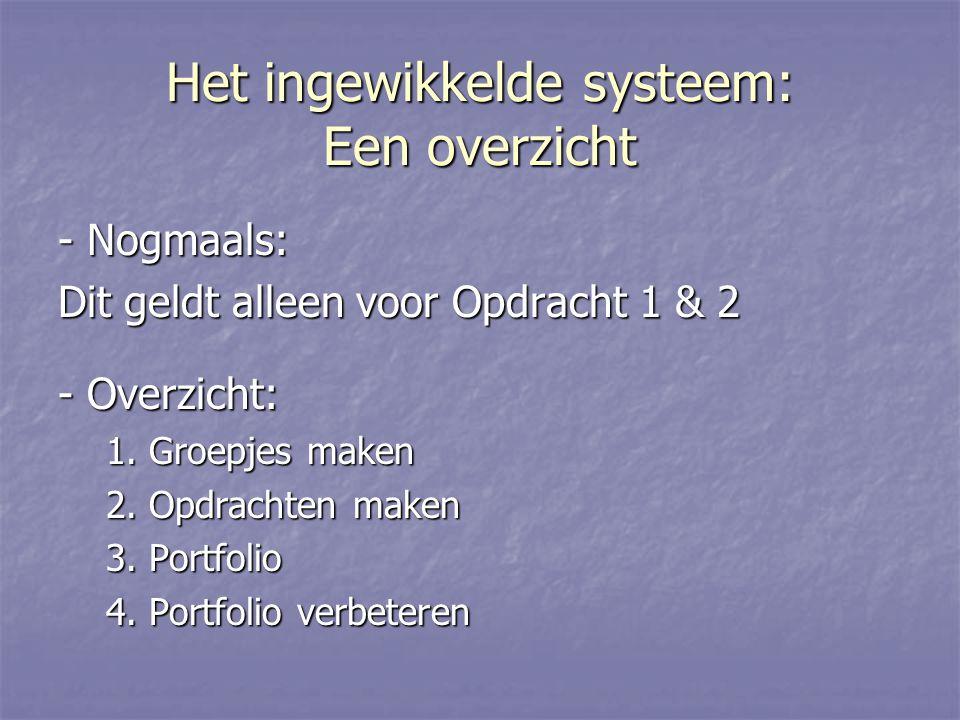 Het ingewikkelde systeem: 1.