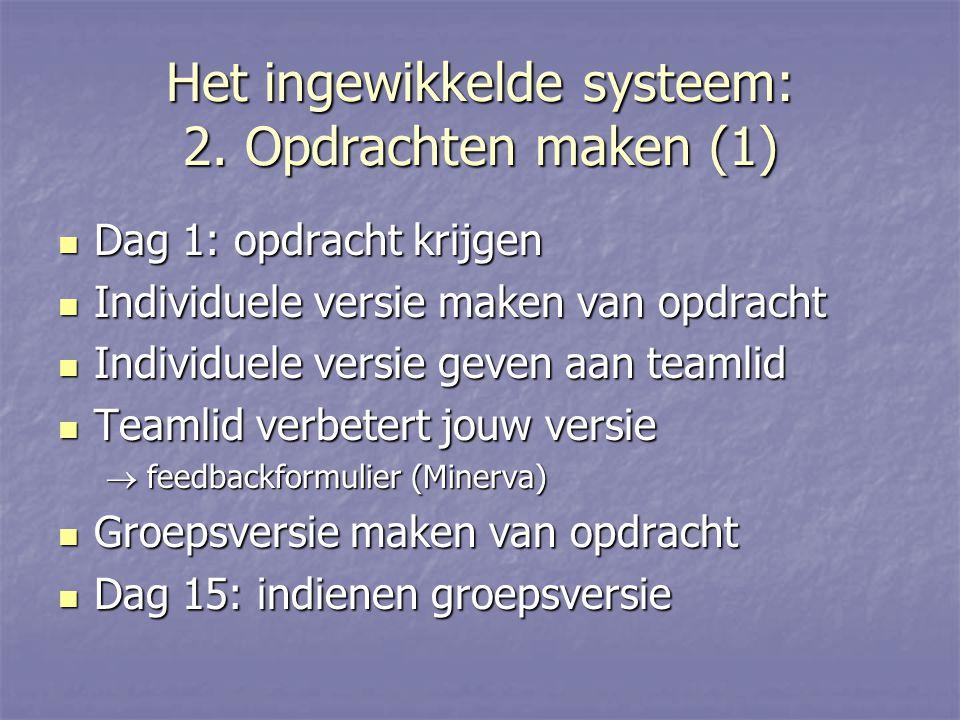 Het ingewikkelde systeem: 2.