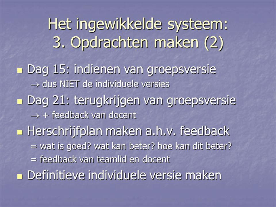 Het ingewikkelde systeem: 3.