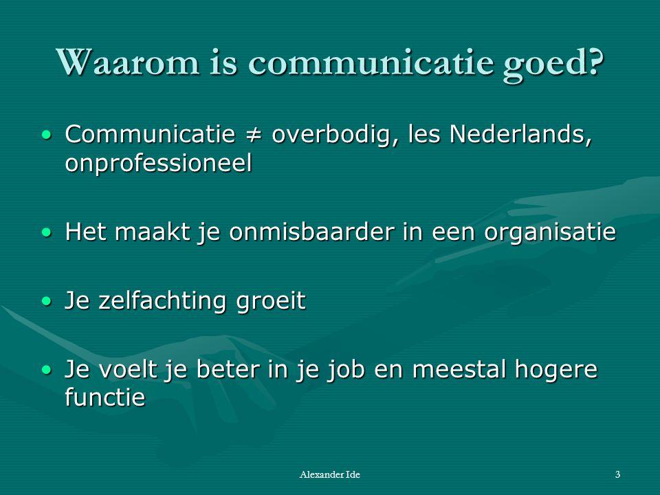 Alexander Ide3 Waarom is communicatie goed.