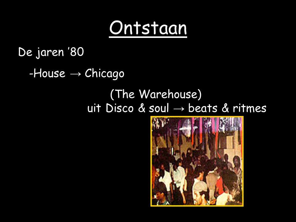 -Techno → Detroit mix soul funk synthesizermuziek → Kraftwerk Door Engelse DJ's geïmporteerd Tientallen Substromingen & stijlen